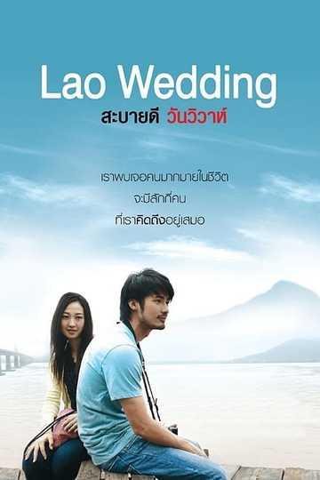 Lao Wedding - Cast And Crew