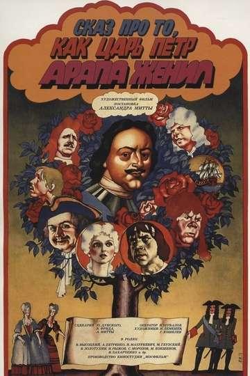 Tale About Czar Pyotr Arranging Arap's Wedding poster