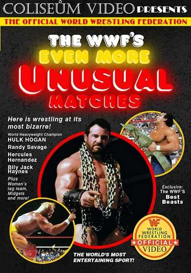 The WWF's Even More Unusual Matches poster