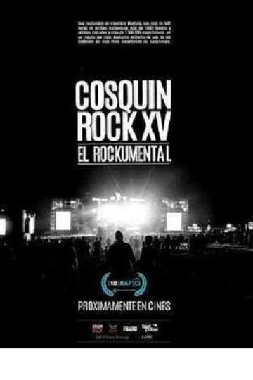 Cosquín Rock XV: El documental poster