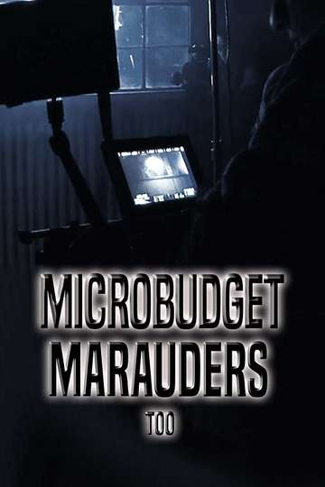 Microbudget Marauders Too poster
