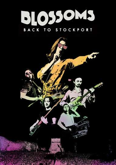 Blossoms - Back To Stockport poster