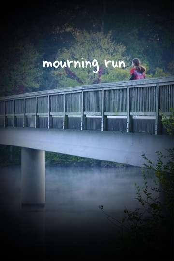Mourning Run poster