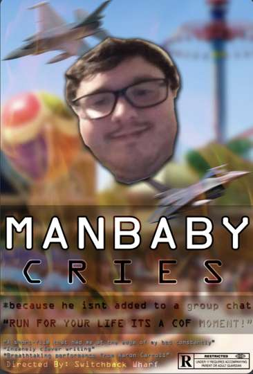 Manbaby Cries Because He Isn't Added to Discord Chat (Gone Wrong) poster