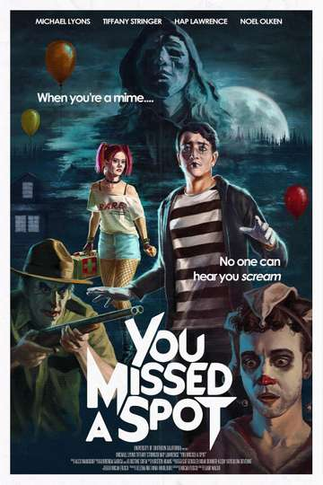 You Missed a Spot poster