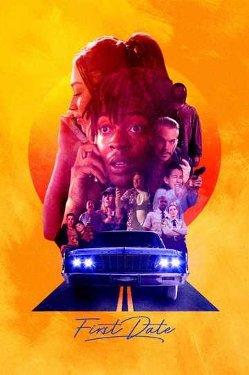 First Date (2021) - Movie | Moviefone
