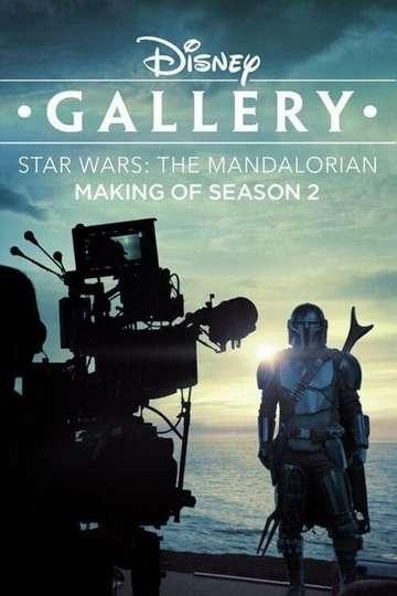 Disney Gallery / Star Wars: The Mandalorian - Making of Season 2 poster