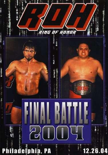 ROH Final Battle 2004 poster