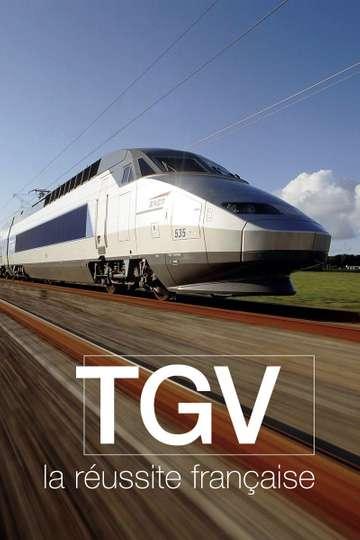 TGV, la réussite française poster