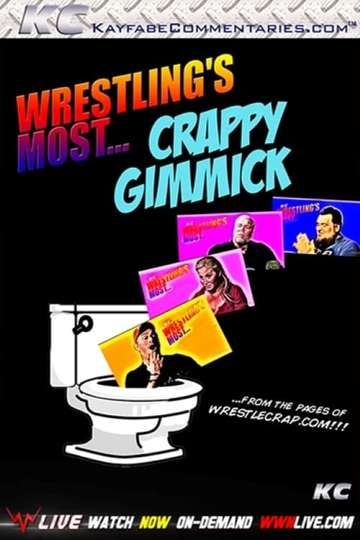 Wrestling's Most…Crappy Gimmick