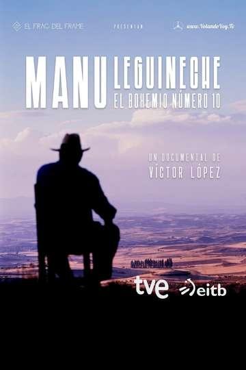 Manu Leguineche, el bohemio número 10 poster