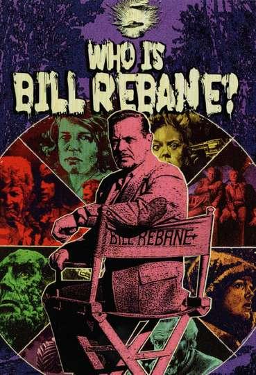 Who Is Bill Rebane? poster