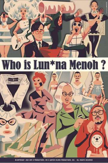 Who Is Lun*na Menoh? poster