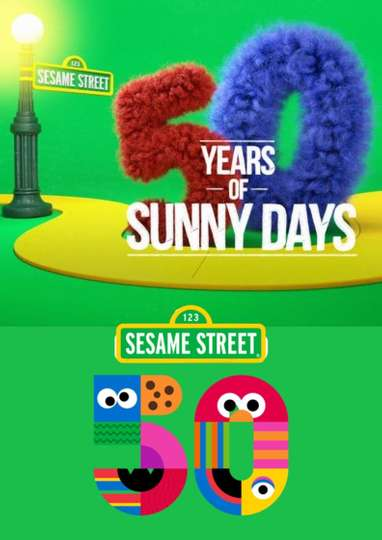 Sesame Street: 50 Years Of Sunny Days poster