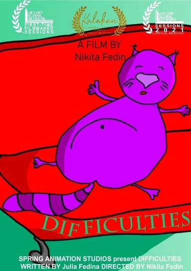 Difficulties (2021) - Movie | Moviefone