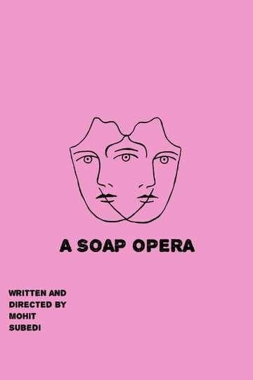 A Soap Opera poster