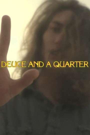 Deuce and a Quarter poster