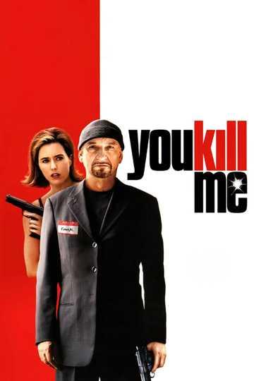 You Kill Me Stream