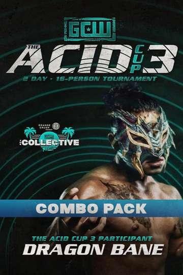 GCW Acid Cup 3 - Night 2