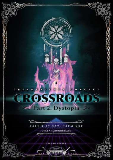 Dreamcatcher [Crossroads: Part 2. Dystopia] poster