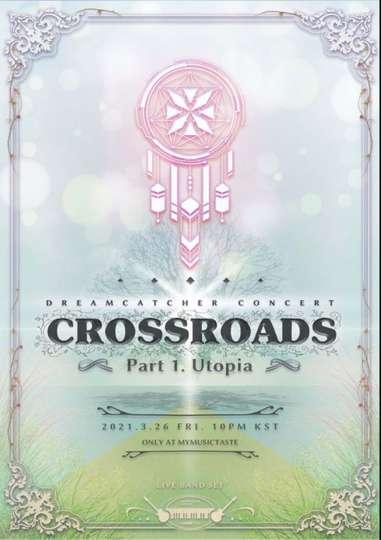 Dreamcatcher [Crossroads: Part 1. Utopia] poster