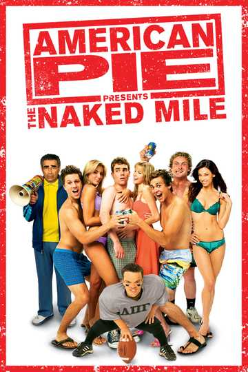 American Pie Presents: The Naked Mile on iTunes