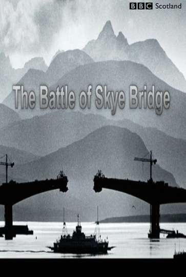 The Battle of Skye Bridge