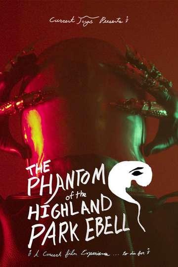 The Phantom of the Highland Park Ebell poster