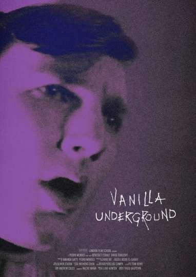 Vanilla Underground poster