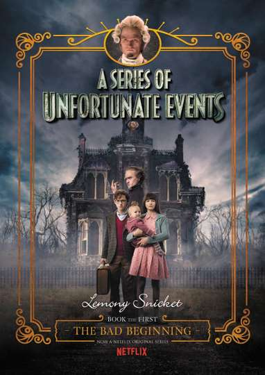 Lemony Snicket's A Series of Unfortunate Events: The Bad Beginning