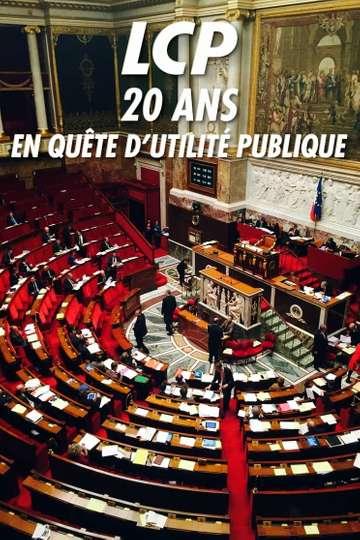 LCP, 20 ans en quête d'utilité publique poster