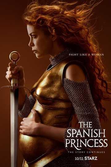 The Spanish Princess: Part 2 Poster