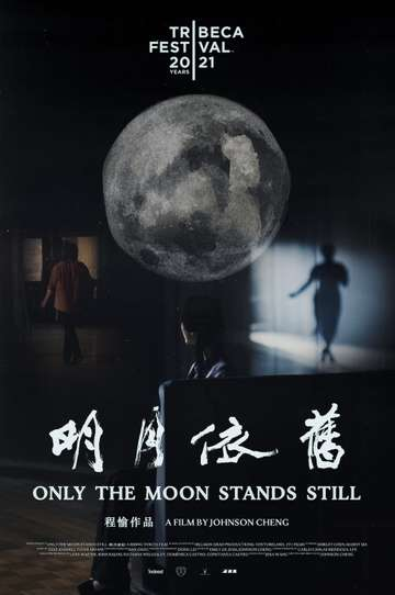 Only the Moon Stands Still poster