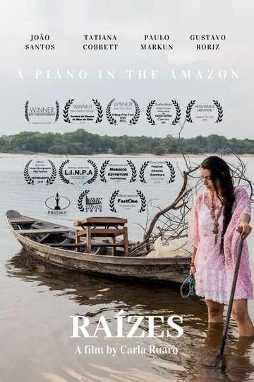Raízes - A Piano in the Amazon