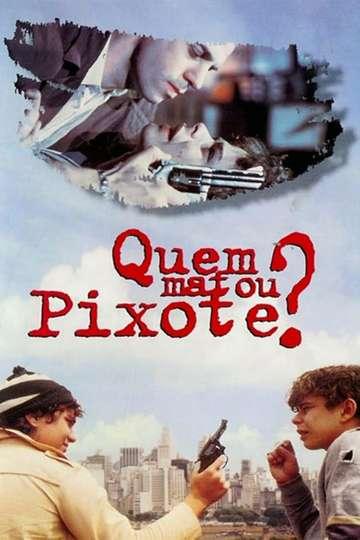 Who Killed Pixote? poster