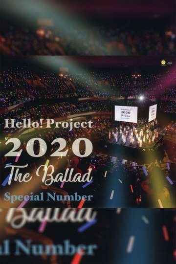 Hello! Project 2020 ~The Ballad~ Special Number poster