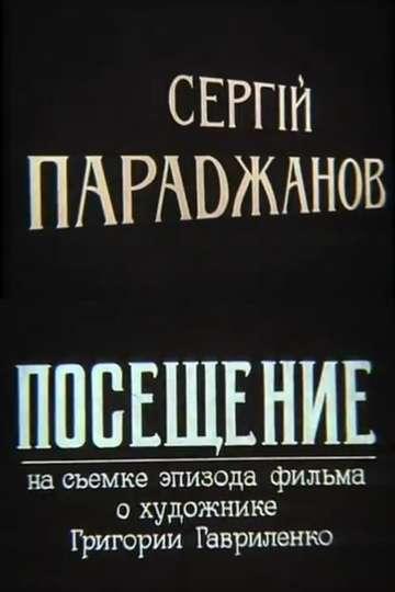 Sergei Parajanov. A Visit