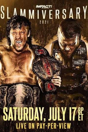 IMPACT Wrestling Slammiversary 2021 poster