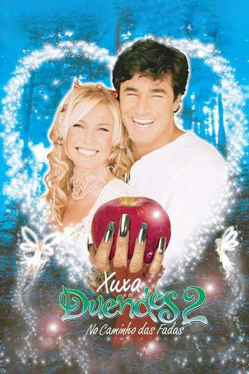 Xuxa and the Elves 2: The Road of The Fairies poster