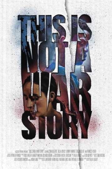 This Is Not a War Story poster