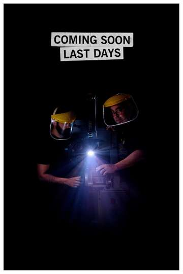 Coming Soon Last Days