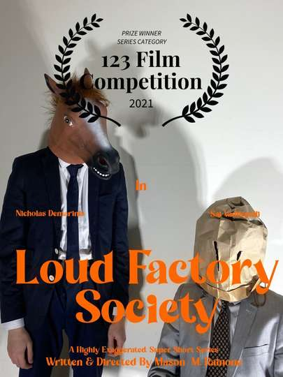 Loud Factory Society