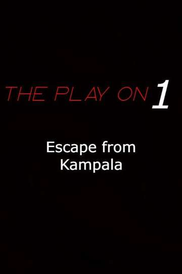 Escape From Kampala poster