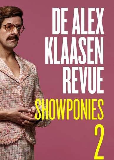 De Alex Klaasen Revue: Showponies 2 poster