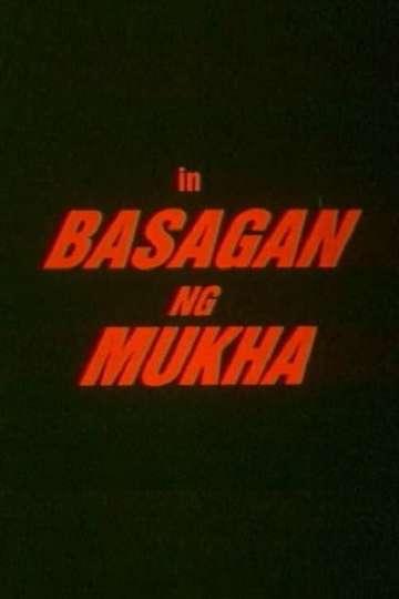 Basagan ng Mukha poster