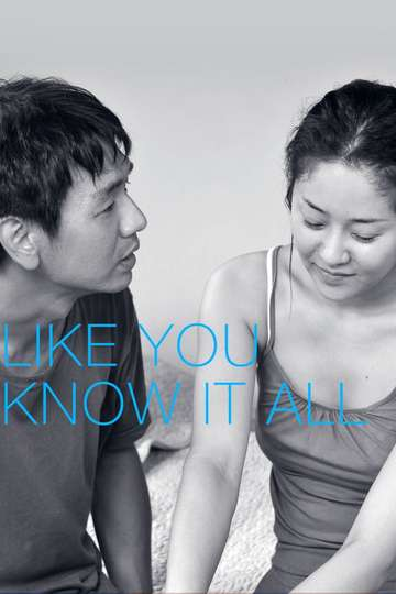 Like You Know It All poster