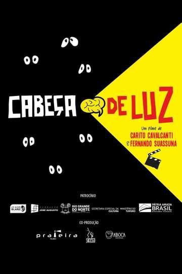 Cabeça de Luz poster