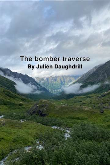 The Bomber Traverse