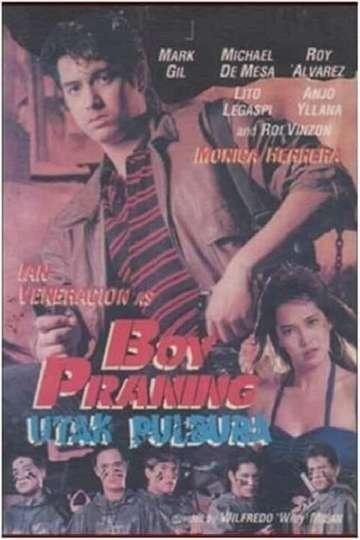 Boy Praning: Utak Pulbura poster