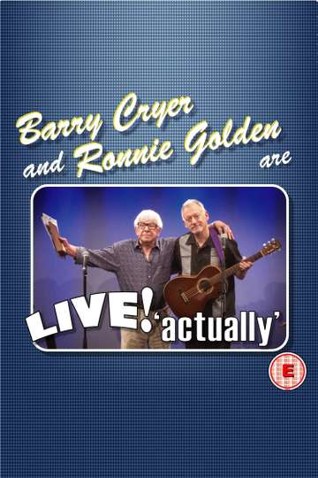 Barry Cryer and Ronnie Golden - Live! Actually